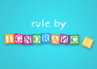 My New Book: Rule By Ignorance