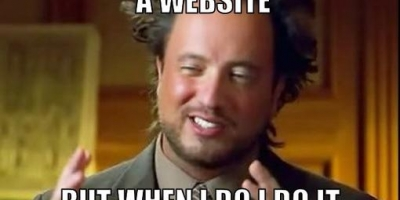 ancient aliens invisible something meme generator i dont allways make a website but when i do i do it wrong 643bcd%5B1%5D?itok=f2E6fwXg internet tech slayerment,How To Make A Meme Website